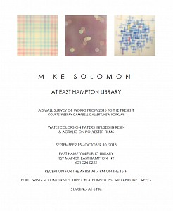 News: Mike Solomon at East Hampton Library | A Small Survey of Works From 2015 to the Present, September  4, 2018 - Berry Campbell
